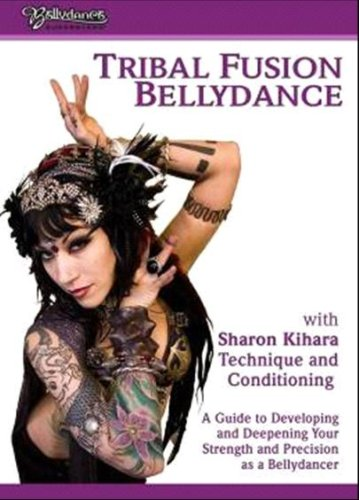 Tribal Fusion Bellydance With Sharon Kihara (Ws)