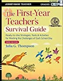 img - for The First-Year Teacher's Survival Guide: Ready-to-Use Strategies, Tools and Activities for Meeting the Challenges of Each School Day 3rd edition by Thompson, Julia G. (2013) Paperback book / textbook / text book