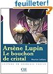 Ars�ne Lupin, Le bouchon de cristal :...