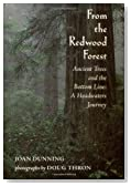 From the Redwood Forest : Ancient Trees and the Bottom Line: A Headwaters Journey