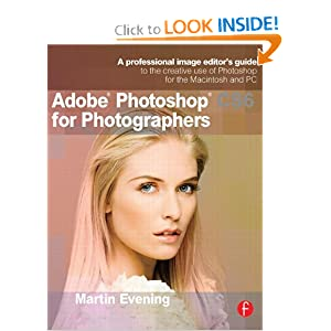 Adobe Photoshop CS6 for Photographers: A professional
