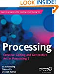 Processing: Creative Coding and Gener...