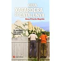 Guia xafardera de Catalunya: 78 històries per a ments inquietes (Inspira)