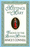 img - for Meetings with Mary: Visions of the Blessed Mother book / textbook / text book