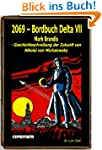 2069 - Bordbuch Delta VII: Mark Brand...