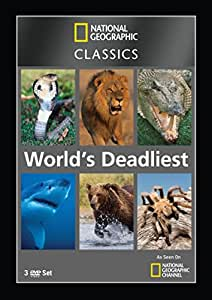 National Geographic Classics: World's Deadliest