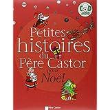 Petites histoires du P�re Castor pour No�l (1CD audio)par P�re Castor