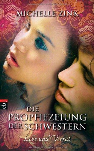 http://www.amazon.de/Die-Prophezeiung-Schwestern-Liebe-Verrat/dp/3570137228/ref=sr_1_2?ie=UTF8&qid=1414658019&sr=8-2&keywords=die+prophezeihung+der+schwestern