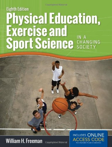 Physical Education, Exercise, and Sport Science in a Changing Society