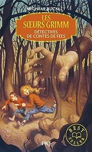 """Afficher """"Les Soeurs Grimm n° 1 Détectives de contes de fées"""""""