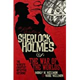 The Further Adventures of Sherlock Holmes: War of the Worlds ~ Manly Wade Wellman