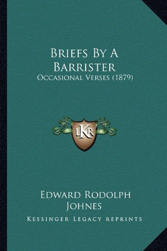 Briefs by a Barrister: Occasional Verses (1879)
