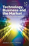 img - for Technology, Business and the Market: From R. and D. to Desirable Products by Sheldrake, John S. (2014) Hardcover book / textbook / text book