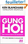 Gung Ho!: Turn on the People in Any O...