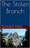 img - for The Stolen Branch (The Swan Knight Book 2) book / textbook / text book