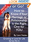 Stay or Go? How to Know if Your Marri...