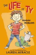 The Life of Ty: Penguin Problems by Lauren Myracle cover image