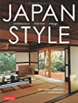 Japan Style: Architecture, Interiors,...