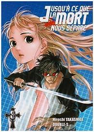 Jusqu'� ce que la mort nous s�pare, tome 3 : Plunder par Hiroshi Takashige