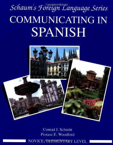 Communicating In Spanish (Novice Level)