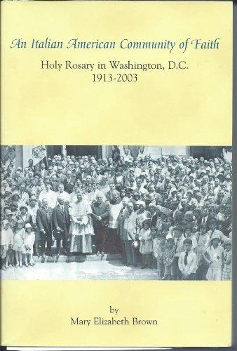 An Italian American Community of Faith: Holy Rosary in Washington, D.C