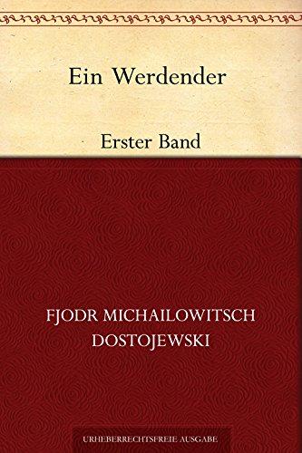 Buchseite und Rezensionen zu 'Ein Werdender - Erster Band' von Fjodr Michailowitsch Dostojewski