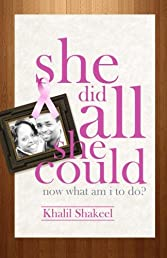 She Did All She Could: Now What Am I to Do? (Volume 1)