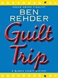 Guilt Trip (Blanco County Mysteries)