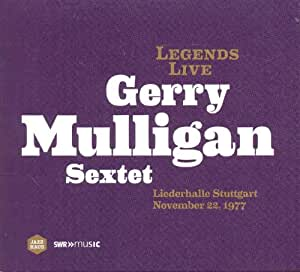 Legends Live: Gerry Mulligan Sextet