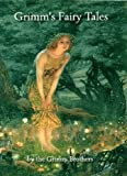 img - for Grimm's Fairy Tales - Complete Collection (Illustrated and Annotated) (Literary Classics Collection Book 28) book / textbook / text book