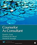Counselor As Consultant (Counseling and Professional Identity)