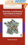 Regional Governance and Power in Fran...