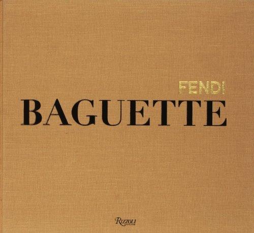 fendi-baguette-by-oliva-achille-bonito-antonelli-paola-parker-sarah-jessi-2012-hardcover