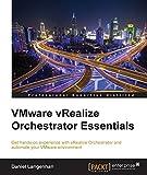 VMware vRealize Orchestrator Essentials