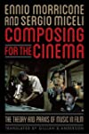 Composing for the Cinema: The Theory...