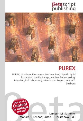 purex-purex-uranium-plutonium-nuclear-fuel-liquid-liquid-extraction-ion-exchange-nuclear-reprocessin