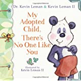 My Adopted Child, There's No One Like You (Birth Order Books)