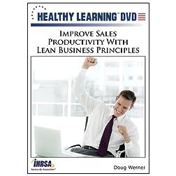 Improve Sales Productivity With Lean Business Principles