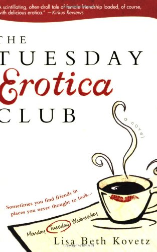 The Tuesday Erotica Club - Lisa Beth Kovetz