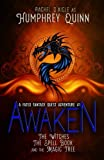 Awaken (The Witches, The Spell Book, and The Magic Tree) (A Fated Fantasy Quest Adventure) (Volume 1)