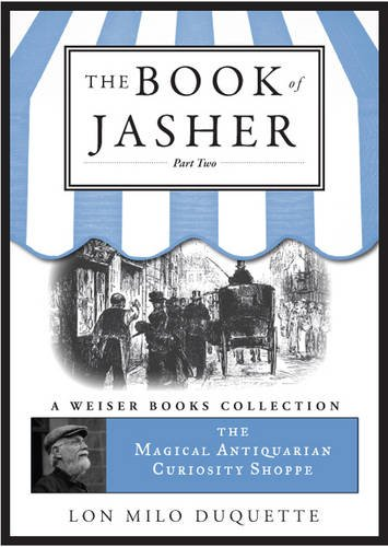 Book of Jasher: Part Two: Magical Antiquarian, a Weiser Books Collection