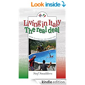 Amazon.com: Living in Italy: The Real Deal - How to Survive the Good Life (an expat guide)