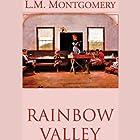 Rainbow Valley Hörbuch von L.M. Montgomery Gesprochen von: Grace Conlin