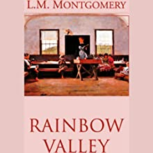 Rainbow Valley Audiobook by L.M. Montgomery Narrated by Grace Conlin