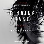 Finding Jake: A Novel | Bryan Reardon