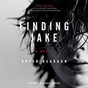 Finding Jake: A Novel   [Bryan Reardon]