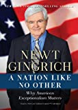 A Nation Like No Other: Why American Exceptionalism Matters (Library Edition)