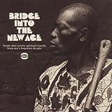 echange, troc Compilation - Bridge Into The New Age
