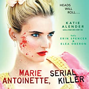 Marie Antoinette, Serial Killer Audiobook