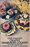 img - for Creative Hamburger Cookery; 182 Unusual Recipes for Casseroles, Meat Loaves, and Hamburger. book / textbook / text book